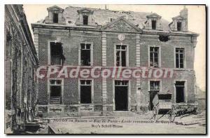 Postcard Ancient Ruins in Noyon Rue De Paris municipal school of boys
