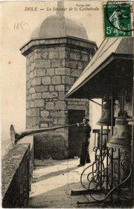 CPA Dole- Le Sonneur de la Cathedrale FRANCE- (1044283)