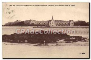 Postcard Old Croisic Loire Inf Hopital Marin Pen Bron and Mabon in Traict