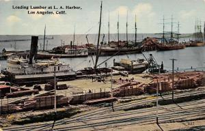 Los Angeles California~Harbor Wharf & Docks~RR Tracks~Loading Lumber~1908 PC