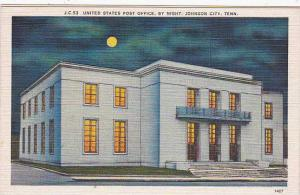 Tennessee Johnson City United States Post Office By Night