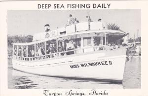 TARPON SPRINGS , Florida , 50-60s; Deep Sea Fishing Daily , Miss Wilwaukee II