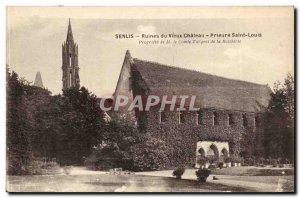 Senlis Old Postcard Ruins of the old castle Prieure Saint Louis