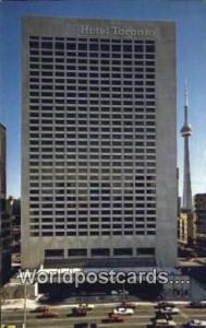 Toronto, Ontario Canada, du Canada Hotel Toronto  Hotel Toronto