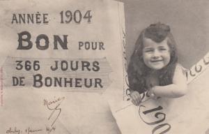 Annee 1904 , BON Pour 366 Jours De Bonheur, 1904