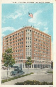 FORT WORTH , Texas , 1910-20s ; Neil P. Anderson Building
