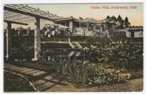 Italian Villa Hollywood Los Angeles California 1910c postcard