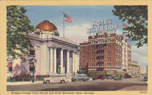 Washoe County Court House and Hotel Riverside, Reno, Nevada, 30-40s