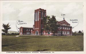 MERCERBURG, Pennsylvania, PU-1926; Gymnasium, The Mercerburg Academy