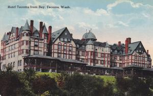 TACOMA, Washington, 1900-1910's; Hotel Tacoma From Bay