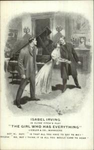 Theatre Promo Isabel Irving Clyde Fitch Play GIRL WHO HAS EVERYTHING c1900