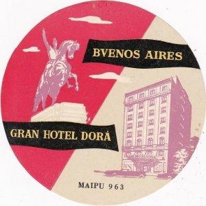 Argentina Buenos Aires Gran Hotel Dora Vintage Luggage Label sk4068