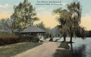 ALTOONA, Pennsylvania, PU-1911; The Willow And Spring At Lakemont Park