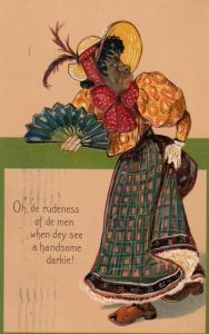 PFB; Oh, de rudeness of men when dey see a handsome darkie! PU-1908; Embossed