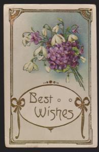 General Greetings - Best Wishes Flowers - Used 1911 - Embossed