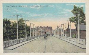NASHVILLE , Tennessee, 1926 ; New Viaduct , Church Street