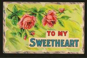 Postmarked 1910 Lowbanks Ont To My Sweet Heart Embossed Color Postcard