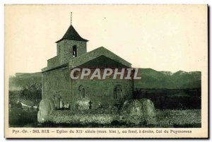 Postcard Old Hix Church in Fond Right neck Puymorens