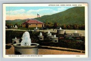 Ogden Canyon UT-Utah, Artesian Park, Pure Drinking Water, Vintage Postcard