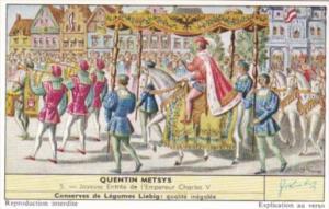 Liebig S1736 Quentin Metsys No 5 Joyeuse Entree de l'Empereur Charles V
