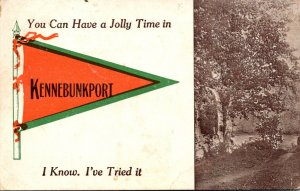Maine Kennebunkport You Can Have A Jolly Time Pennant Series 1912