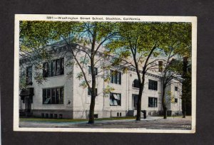 CA Washington Street St School Stockton California Postcard Vintage PC