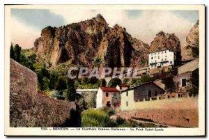 Menton Old Postcard Frontiere Franco's Italian the Pont Saint-Louis