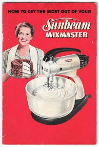 Sunbeam Mixmaster Illustrated Advertising Recipe Booklet