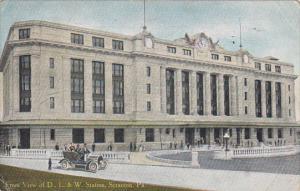 Front View Of D L and W Railroad Station Scranton Pennsylvania 1910