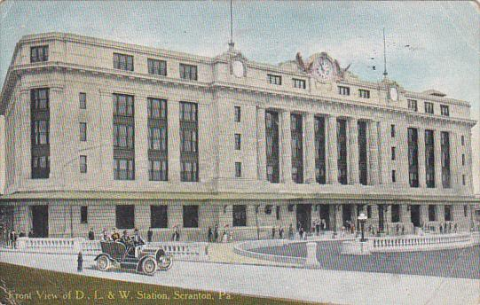 Front View Of D L and W Railroad Station Scranton Pennsylvania 1910