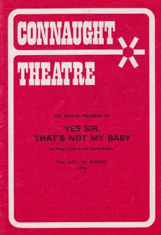 Yes Sir Thats Not My Baby Brush Strokes Actor Connaught Sussex Theatre Programme