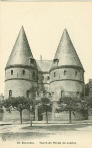 France, Beauvais, Tours du Palais de Justice, early 1900s...