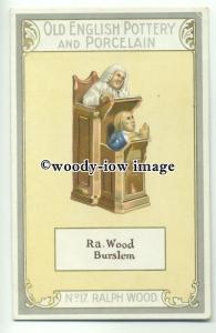 su2026 - Old English Pottery & Porcelain - Ralph Wood - postcard Chairman Cigs