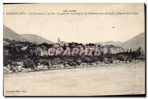 Old Postcard Durance Embrun and Roc left mountains of Chateauroux those at th...