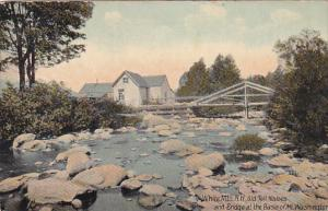 WHITE MOUNTAINS, New Hampshire, PU-1918; Old Toll Houses and Bridge At The Ba...