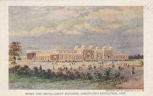 JAMESTOWN , Virginia, 1907 Exposition ; Mines & Metallurgy Building  # 1