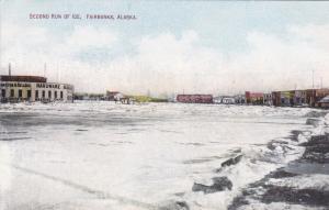 FAIRBANKS, Alaska,00-10s; Second Run of Ice