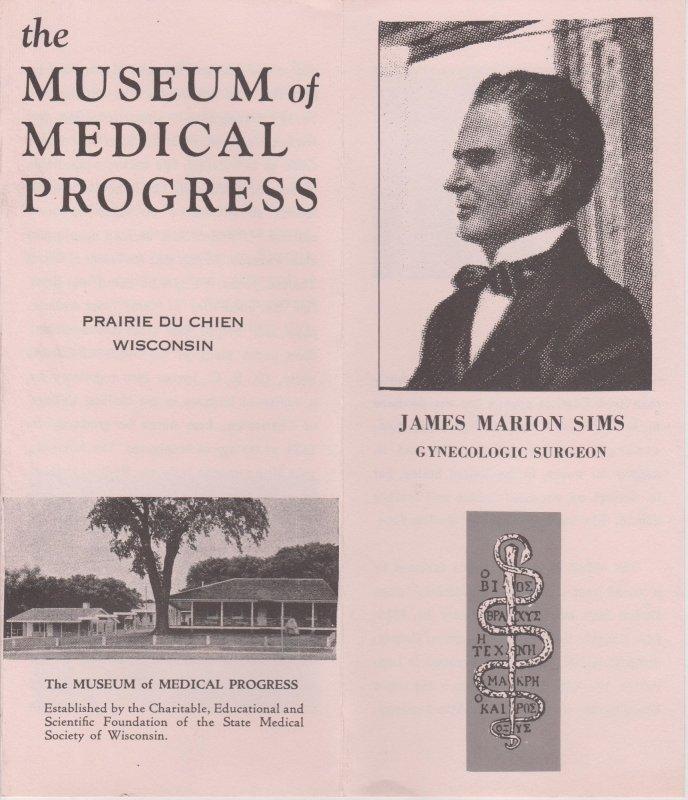 Museum of Medical Progress Vtg Brochure, Prairie du Chien, WI, J Marion Sims