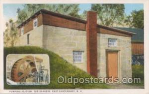 Pumping Station, The Shakers, East Canterbury, NH, New Hampshire Postcard Pos...