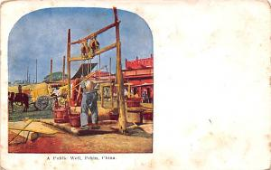 Pekin China Public Well Pekin Public Well