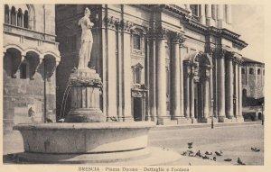 BRESCIA ,  Italy, 1900-10s ; Piazza Duomo - Dettaglio e Fontana