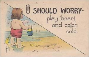 Fred Cavally  I Should Worry Series  Play Bear And Catch Cold 1914