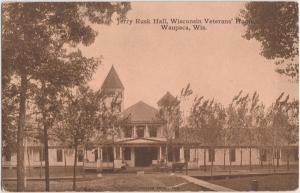 Wisconsin WI Postcard c1910 WAUPACA VETERANS HOME Jerry Rusk Hall