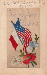 WAR 1914-18 ; Flags of USA & France , To my Mother ; Embroidered