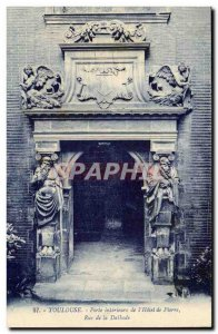 Toulouse Postcard Old interior door of stone & # 39hotel Street Dalbade