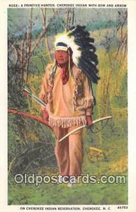 Primitive Hunter, Cherokee Indian Cherokee, NC, USA Postcard Post Cards Chero...