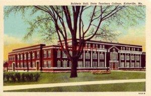 BALDWIN HALL, STATE TEACHERS COLLEGE, KIRKSVILLE, MO.