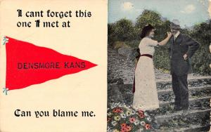 Can't Forget the One I Met at Densmore Kansas~Can U Blame Me?~1914 Pennant PC
