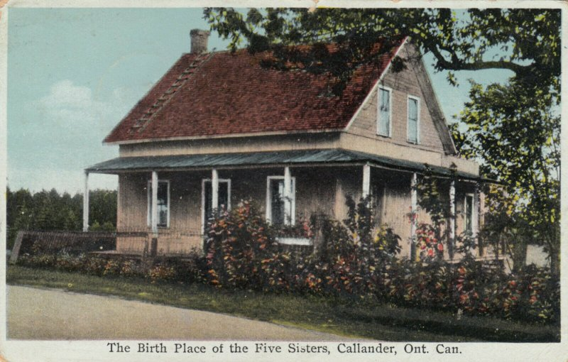 CALLANDER , Ontario , Canada , 1939 ; Birthplace of the Five Sisters