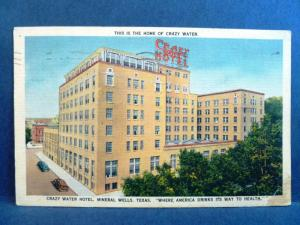 Postcard TX Mineral Wells Home of Crazy Water Hotel America Drinks Way to Health